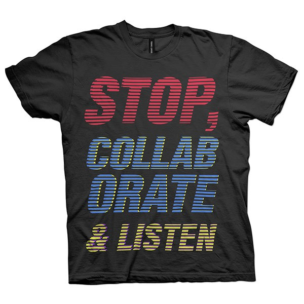 stop-collaborate-listen-t-shirt_1